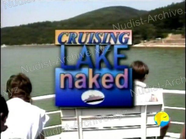 Shot of Cruising Lake Naked